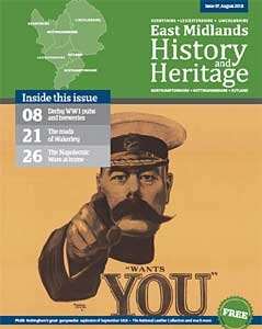 East Midlands History & Heritage magazine issue 7 out now